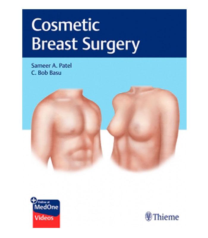 Libro cosmetic Breast Surgery Patel, S. — Basu, C.