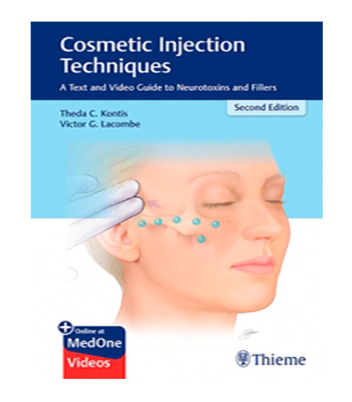 Libro Cosmetic Injection Techniques. A Text and Video Guide to Neurotoxins and Fillers + Online at MedOne Videos Kontis, T. — Lacombe, V.