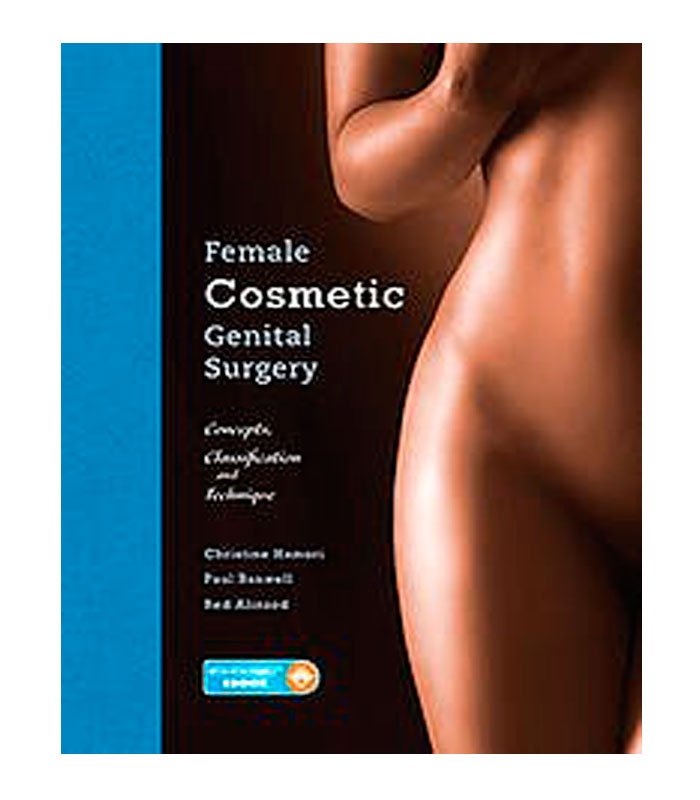 Female Cosmetic Genital Surgery. Concepts, Classification and Techniques Hamori, C. — Banwell, P. — Alinsod, R.