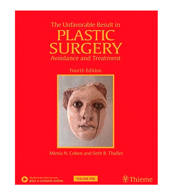 Libro The Unfavorable Result in Plastic Surgery. Avoidance and Treatment, 2 Vols. + E-Content Online Cohen, M. — Thaller, S.