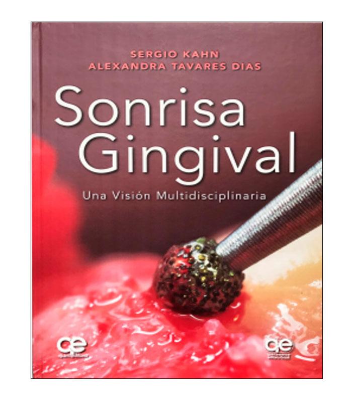 Libro Sonrisa Gingival. Una Visión Multidisciplinaria Kahn, S. — Tavares, A.