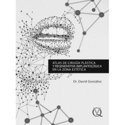 Libro Atlas de Cirugía Plástica y Regenerativa Implantológica en la Zona Estética González, D.