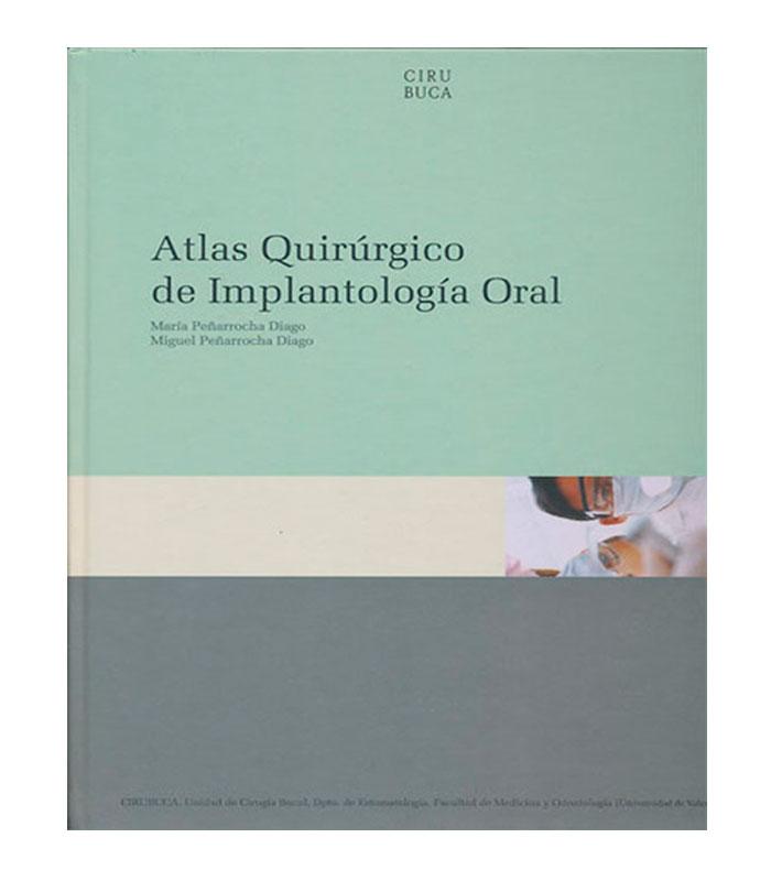 Atlas Quirurgico de Implantologia Oral Peñarrocha, M. — Peñarrocha, M.